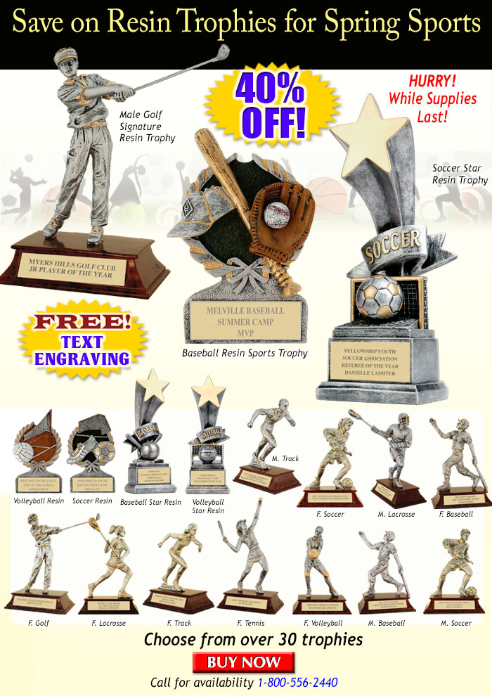 Save on Resin Trophies for Spring Sports