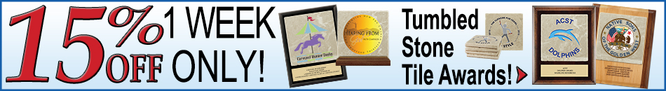 15% Off Tumbled Stone Awards